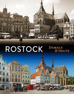 Rostock Damals und heute
