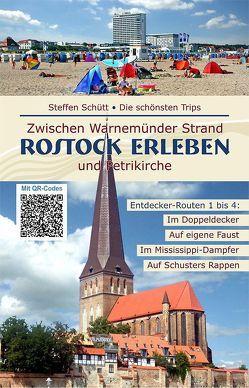 Rostock Erleben von Schütt,  Steffen
