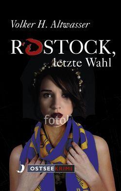 Rostock, letzte Wahl von Altwasser,  Volker H