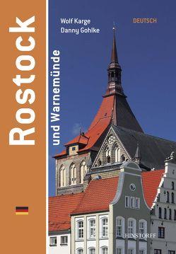Rostock und Warnemünde von Gohlke,  Danny, Karge,  Wolf