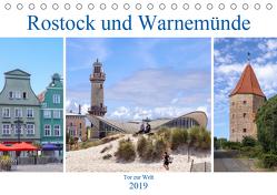 Rostock und Warnemünde – Tor zur Welt (Tischkalender 2019 DIN A5 quer) von Becker,  Thomas