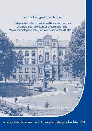 Rostocker gelehrte Köpfe von Boeck,  Gisela, Lammel,  Hans-Uwe