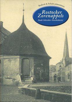 Rostocker Zorenappels Stadt-Schreiber-Geschichte(n) von Autorenteam