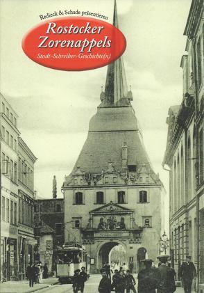 Rostocker Zorenappels: Stadt-Schreiber-Geschichte(n), Nr. 3 von Redieck,  Matthias, Schade,  Achim