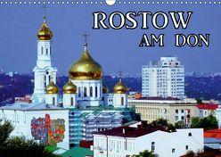 Rostow am Don (Wandkalender 2019 DIN A3 quer) von von Loewis of Menar,  Henning