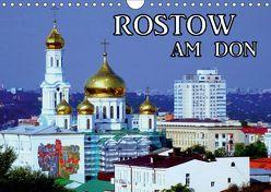 Rostow am Don (Wandkalender 2019 DIN A4 quer) von von Loewis of Menar,  Henning