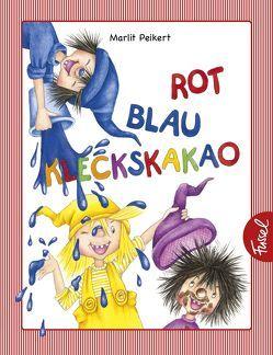 Rot, blau, Kleckskakao von Peikert,  Marlit