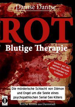 ROT – Blutige Therapie von Dantse,  Dantse