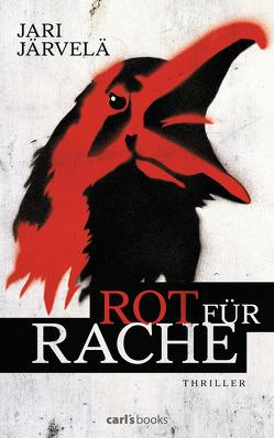 Rot für Rache von Järvelä,  Jari, Schrey-Vasara,  Gabriele