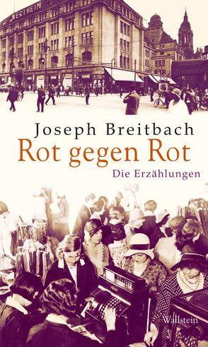 Rot gegen Rot von Breitbach,  Joseph, Mettmann,  Wolfgang, Plettenberg-Serban,  Alexandra