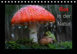 Rot in der Natur (Tischkalender 2021 DIN A5 quer) von Bachmeier,  Günter