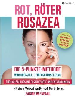 ROT RÖTER ROSAZEA von Wienpahl,  Sabine