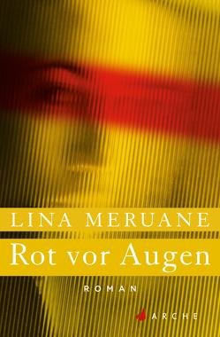 Rot vor Augen von Lange,  Susanne, Meruane,  Lina