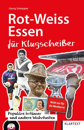 Rot-Weiss Essen für Klugscheißer von Schrepper,  Georg