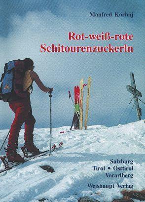 Rot-weiss-rote Schitourenzuckerln von Korbaj,  Manfred