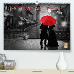 Rot wie die Liebe by Mausopardia (Premium, hochwertiger DIN A2 Wandkalender 2020, Kunstdruck in Hochglanz) von Jüngling alias Mausopardia,  Monika