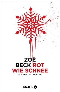 Rot wie Schnee von Beck,  Zoe