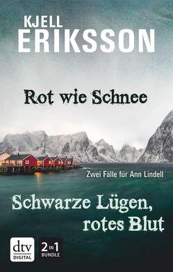 Rot wie Schnee – Schwarze Lügen, rotes Blut von Engeler,  Sigrid C., Eriksson,  Kjell, Kosubek,  Gisela