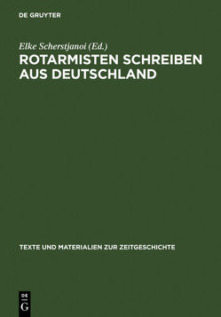 Rotarmisten schreiben aus Deutschland von Scherstjanoi,  Elke