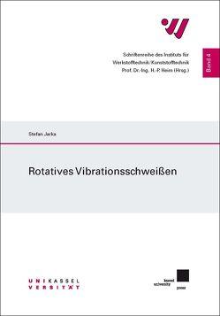 Rotatives Vibrationsschweißen von Jarka,  Stefan