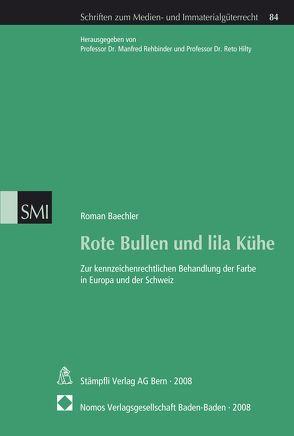 Rote Bullen und lila Kühe von Baechler,  Roman