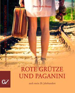 Rote Grütze und Paganini von Dagmar,  Ferle