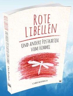 Rote Libellen von Rossbach,  Chris