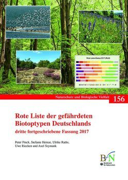 Rote Liste der gefährdeten Biotoptypen Deutschlands von Bundesamt für Naturschutz, Fink,  Peter, Heinze,  Stefanie, Raths,  Ulrike, Riecken,  Uwe, Ssymank,  Axel