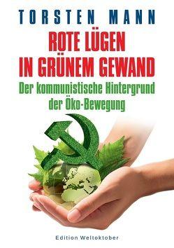 Rote Lügen in grünem Gewand von Lindhoff,  Henning, Mann,  Torsten