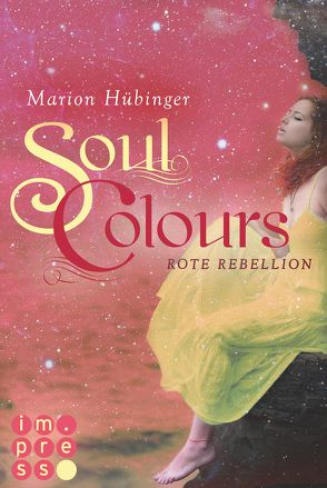 Soul Colours 2: Rote Rebellion von Hübinger,  Marion