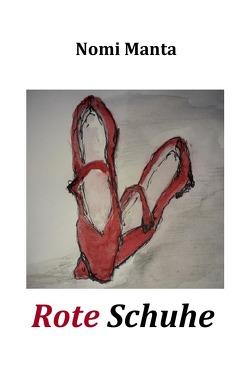 Rote Schuhe von Manta,  Nomi