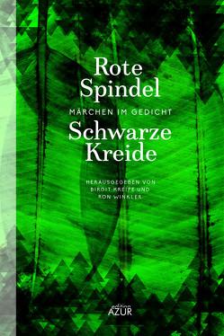 Rote Spindel, schwarze Kreide von Kreipe,  Birgit, Winkler,  Ron