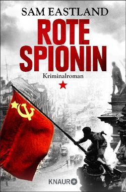 Rote Spionin von Eastland,  Sam, Ebnet,  Karl-Heinz