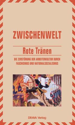 Rote Tränen von Kaiser,  Konstantin, Kreisky,  Jan, Lichtenberger,  Sabine
