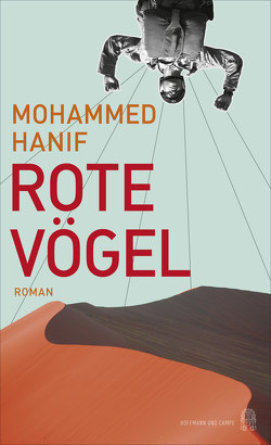 Rote Vögel von Hanif,  Mohammed, Schickenberg,  Michael