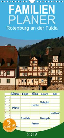 Rotenburg an der Fulda – Familienplaner hoch (Wandkalender 2019 , 21 cm x 45 cm, hoch) von Berg,  Martina