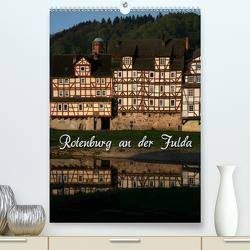 Rotenburg an der Fulda (Premium, hochwertiger DIN A2 Wandkalender 2020, Kunstdruck in Hochglanz) von Berg,  Martina