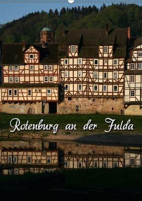 Rotenburg an der Fulda (Wandkalender 2018 DIN A2 hoch) von Berg,  Martina