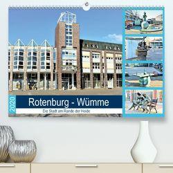 Rotenburg – Wümme. Die Stadt am Rande der Heide (Premium, hochwertiger DIN A2 Wandkalender 2020, Kunstdruck in Hochglanz) von Klünder,  Günther