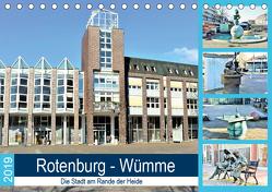 Rotenburg – Wümme. Die Stadt am Rande der Heide (Tischkalender 2019 DIN A5 quer) von Klünder,  Günther