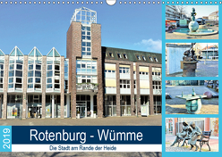 Rotenburg – Wümme. Die Stadt am Rande der Heide (Wandkalender 2019 DIN A3 quer) von Klünder,  Günther