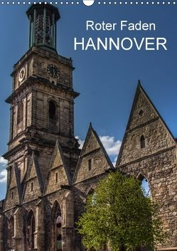 Roter Faden Hannover (Wandkalender 2018 DIN A3 hoch) von Sulima,  Dirk