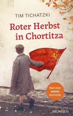 Roter Herbst in Chortitza von Tichatzki,  Tim