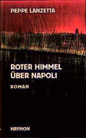Roter Himmel über Napoli von Lanzetta,  Peppe