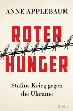 Roter Hunger von Applebaum,  Anne, Richter,  Martin