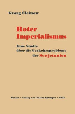 Roter Imperialismus von Cleinow,  Georg