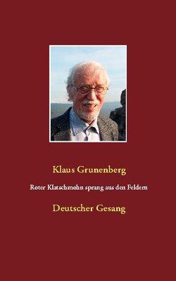 Roter Klatschmohn sprang aus den Feldern von Grunenberg,  Klaus