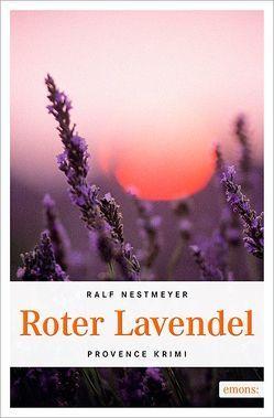 Roter Lavendel von Nestmeyer,  Ralf