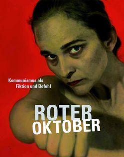 Roter Oktober. von Kaiser,  Paul, Lindner,  Mathias, Tannert,  Christoph
