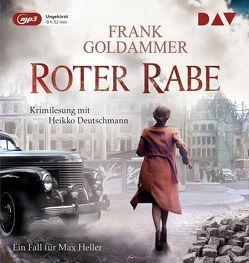 Roter Rabe. Ein Fall für Max Heller von Deutschmann,  Heikko, Goldammer,  Frank